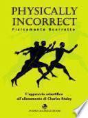 Physically Incorrect – Fisicamente Scorretto