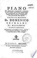 Piano per impiegare utilmente i forzati, e col loro travaglio assicurare ed accrescere le raccolte del grano nella Puglia e nella altre provincie del regno