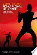 Piccola filosofia dello zombie