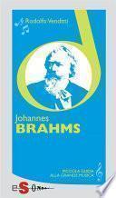 Piccola guida alla grande musica - Johannes Brahms