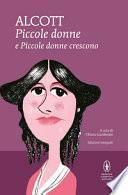 Piccole donne-Piccole donne crescono. Ediz. integrale