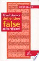 Piccolo lessico delle idee false sulle religioni