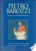 Pietro Barozzi, un vescovo del Rinascimento