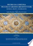 Pietro da Cortona: piccole e grandi architetture