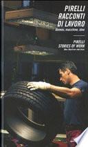 Pirelli Stories of Work