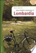 Piste ciclabili e greenways in Lombardia