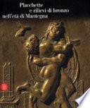 Placchette e rilievi di bronzo nell'età del Mantegna