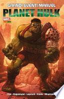 Planet Hulk (Grandi Eventi Marvel)