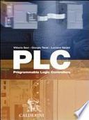 PLC. Programmable logic controllers. Per le Scuole superiori