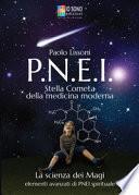 PNEI. Stella cometa della medicina moderna. La scienza dei magi. Elementi avanzati di PNEI spirituale