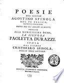 Poesie del signor Agostino Spinola del fu felice patrizio genovese detto fra gli arcadi Almaspe ..