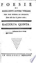 Poesie di eccellenti autori Toscani, ora per la prima volta date alla luce, (da Fedro Ilarione pseud) per far rider le brigate