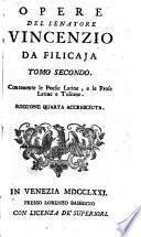 Poesie toscane di Vincenzo da Filicaja senatore fiorentino e accademico della Crusca. Coll'aggiunta della vita dell'autore in questa nuova edizione