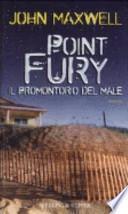 Point Fury. Il promontorio del male