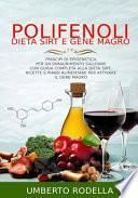 Polifenoli, Dieta Sirt e Gene Magro