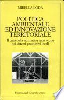 Politica ambientale ed innovazione territoriale