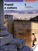 Popoli e culture. Con espansione online. Per le Scuole superiori
