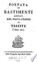 Portata de bastimenti arrivati nel Porto-Franco di Trieste