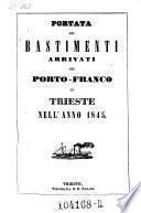 Portata de' bastimenti arrivati nel Porto-Franco di Trieste