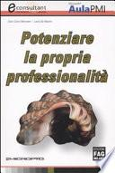 Potenziare la propria professionalità