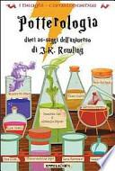 Potterologia. Dieci as-saggi dell'universo di J. K. Rowling