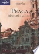 Praga. Itinerari d'autore