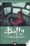 Predatori e prede. Buffy. The vampire slayer