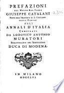 Prefazioni del Molto Rev. Padre Giuseppe Catalani ... a gli Annali d'Italia compilati da Lodovico Antonio Muratori ...