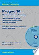 Pregeo 10. L'approvazione automatica. Metodologie di rilievo, esempi ed applicazione, tavole sintetiche. Con CD-ROM