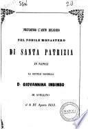Prendendo l'abito religioso nel nobile monastero di Santa Patrizia in Napoli la gentile donzella d. Giovannina Imbimbo di Avellino il dì 25 agosto 1853