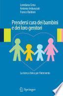 Prendersi cura dei bambini e dei loro genitori