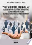 Presidi come Manager?