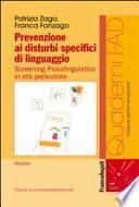 Prevenzione ai disturbi specifici di linguaggio. Screening psicolinguistico in età prescolare