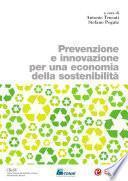 Prevenzione e innovazione per una economia della sostenibilità