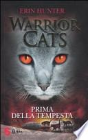 Prima della tempesta. Warrior cats
