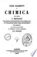 Primi elementi di chimica del signor V. Regnault