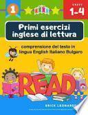 Primi esercizi inglese di lettura comprensione del testo in lingua English Italiano Bulgaro