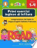 Primi esercizi inglese di lettura comprensione del testo in lingua English Italiano Francese