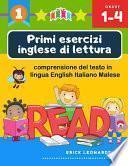 Primi esercizi inglese di lettura comprensione del testo in lingua English Italiano Malese