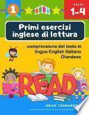 Primi esercizi inglese di lettura comprensione del testo in lingua English Italiano Olandese
