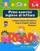 Primi esercizi inglese di lettura comprensione del testo in lingua English Italiano Rumeno