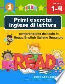 Primi esercizi inglese di lettura comprensione del testo in lingua English Italiano Spagnolo