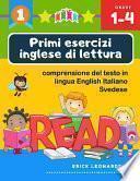Primi esercizi inglese di lettura comprensione del testo in lingua English Italiano Svedese