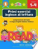 Primi esercizi inglese di lettura comprensione del testo in lingua English Italiano Tedesco