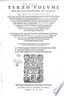 Primo [-terzo] volume, & seconda editione delle nauigationi et viaggi ... /[M. Giouan Battista Ramusio]
