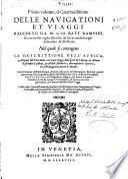 Primo volume, & quarta editione delle navigationi et viaggi raccolto gia da m. Gio. Battista Ramvsio