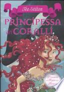 Principessa dei coralli. Principesse del regno della fantasia
