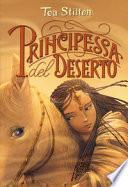 Principessa del deserto. Principesse del regno della fantasia