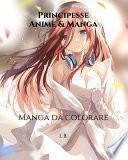 Principesse. Anime & Manga