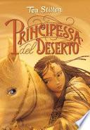 Principesse del Regno della Fantasia - 3. Principessa del Deserto